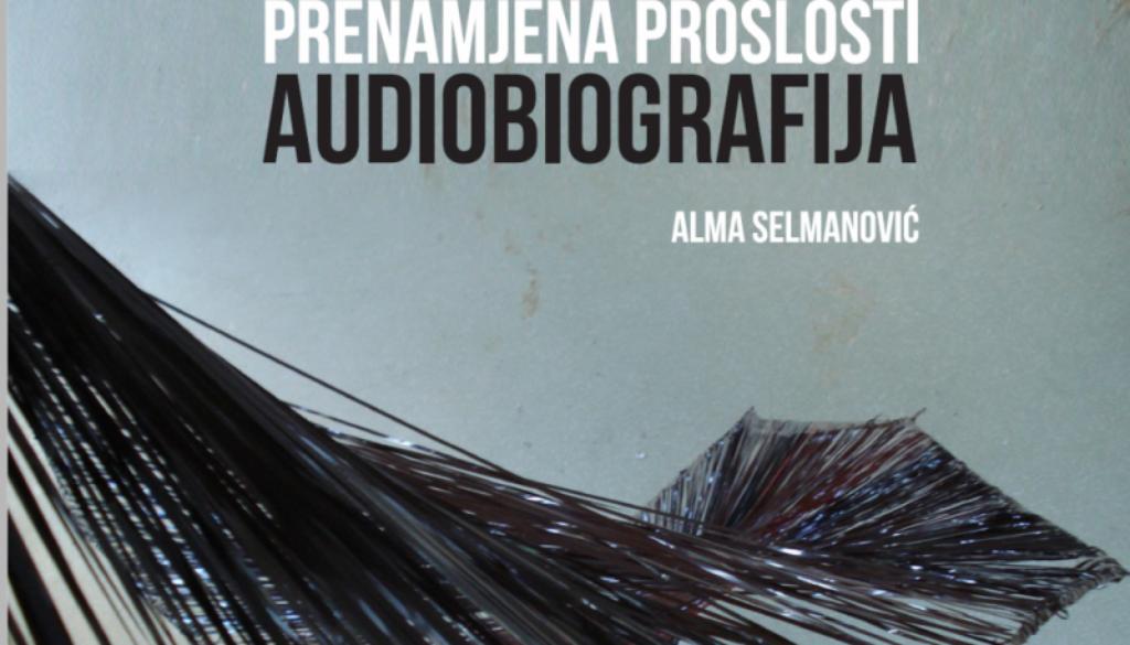 PRENAMJENA_PROSLOSTI_audiobiografija